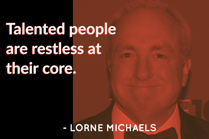 Lorne Michaels quote