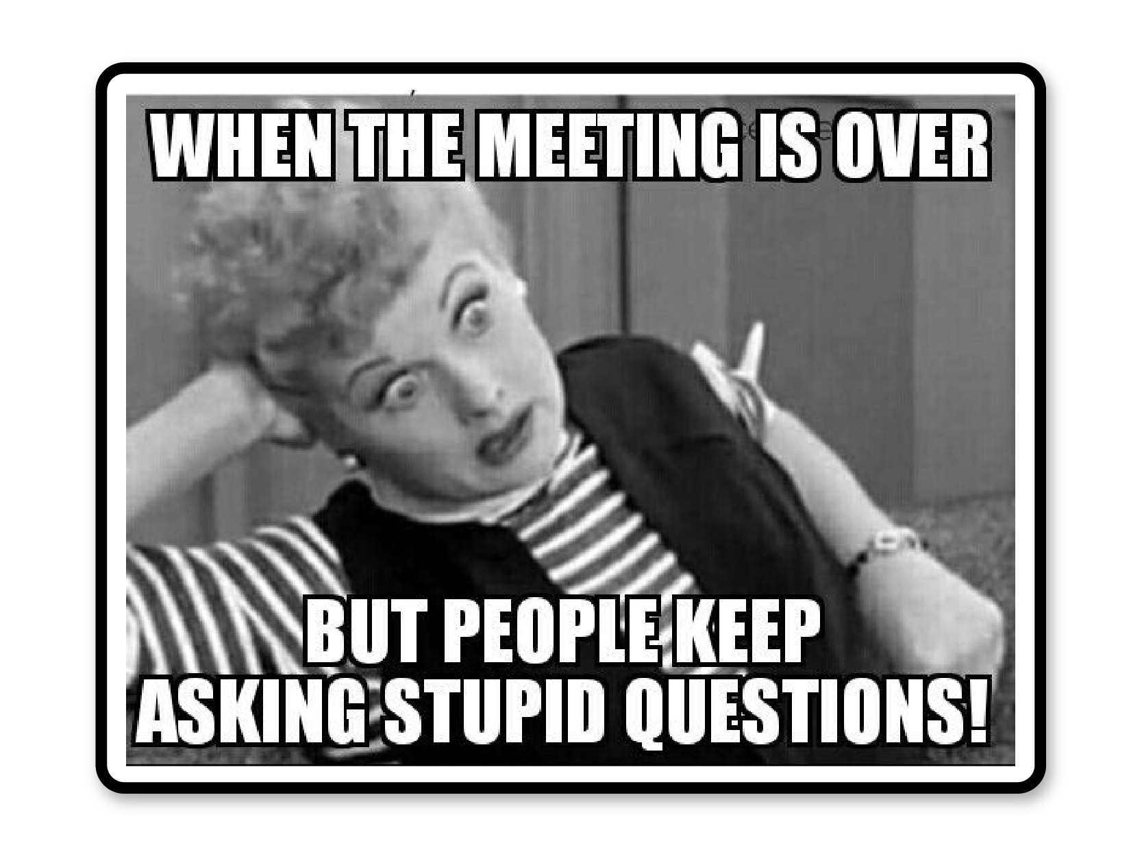 No questions at meetings