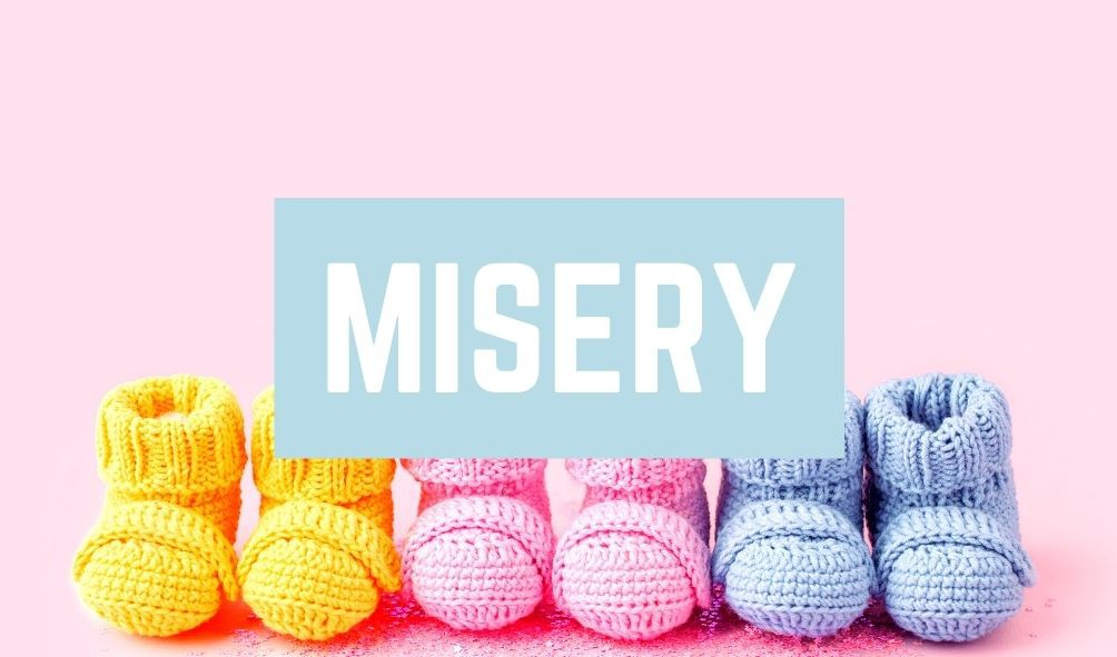 Worst Baby Names: Misery