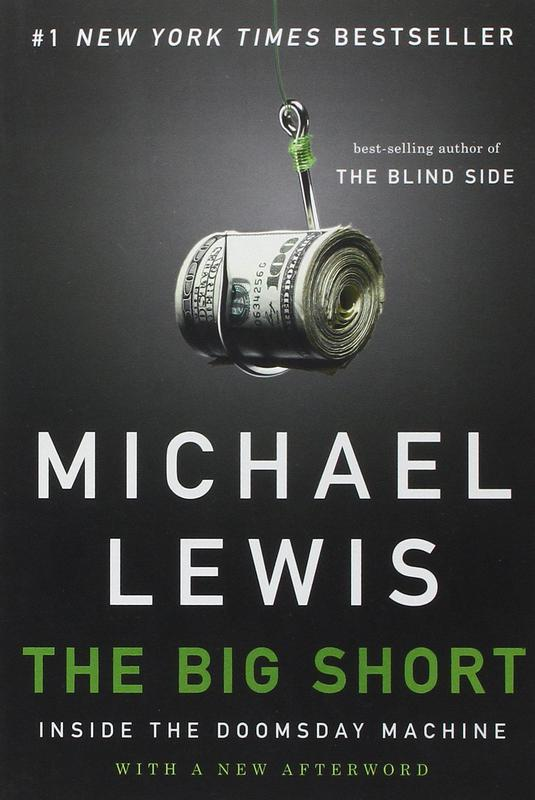 """""""The Big Short"""" by Michael Lewis"""