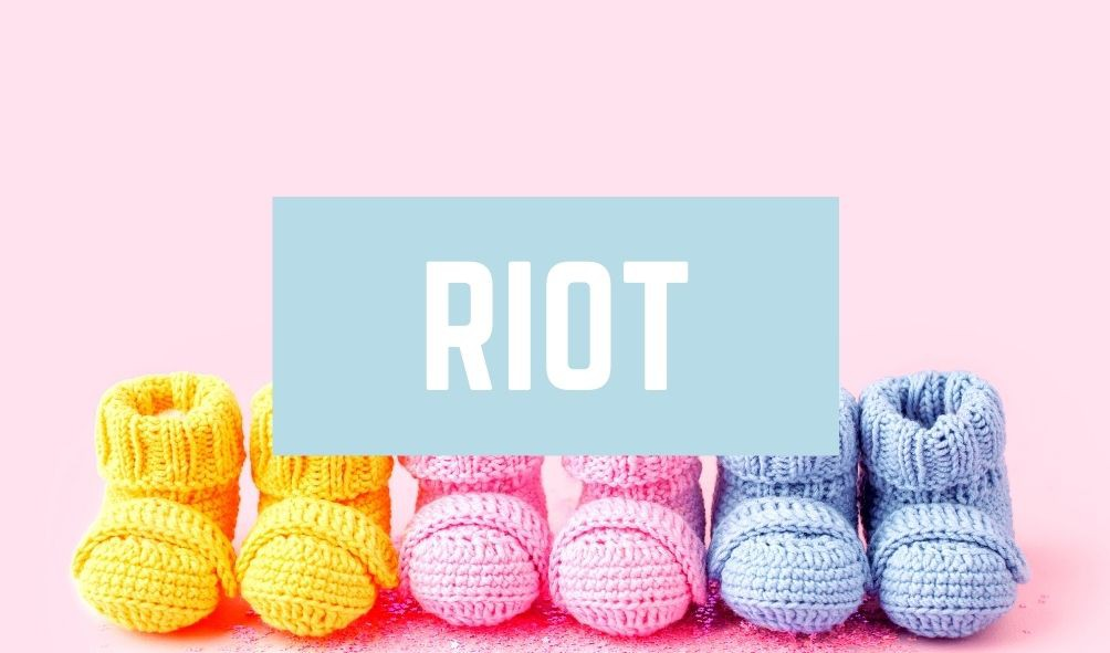 Worst Baby Names: Riot