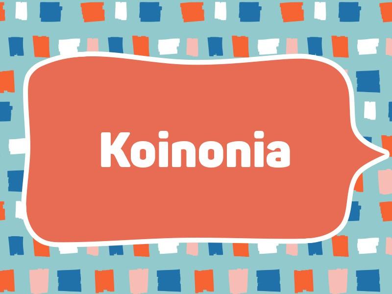 2018: Koinonia