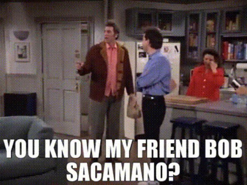 Bob Sacamano