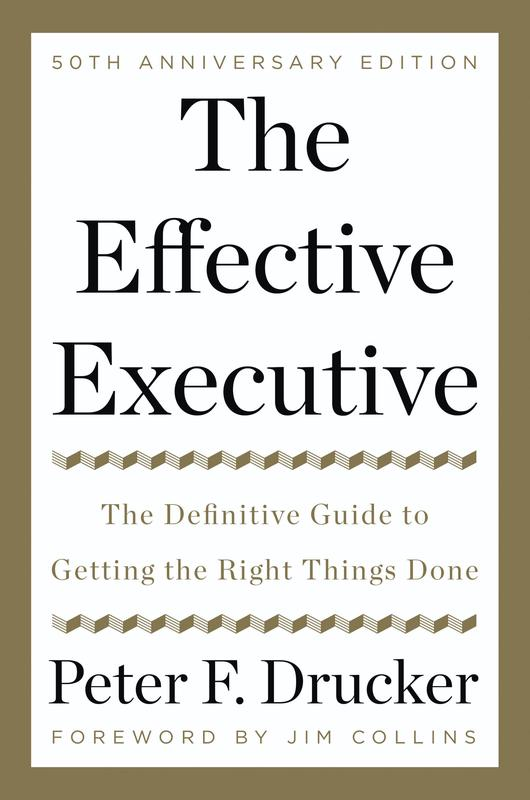 """""""The Effective Executive"""" by Peter F. Drucker"""