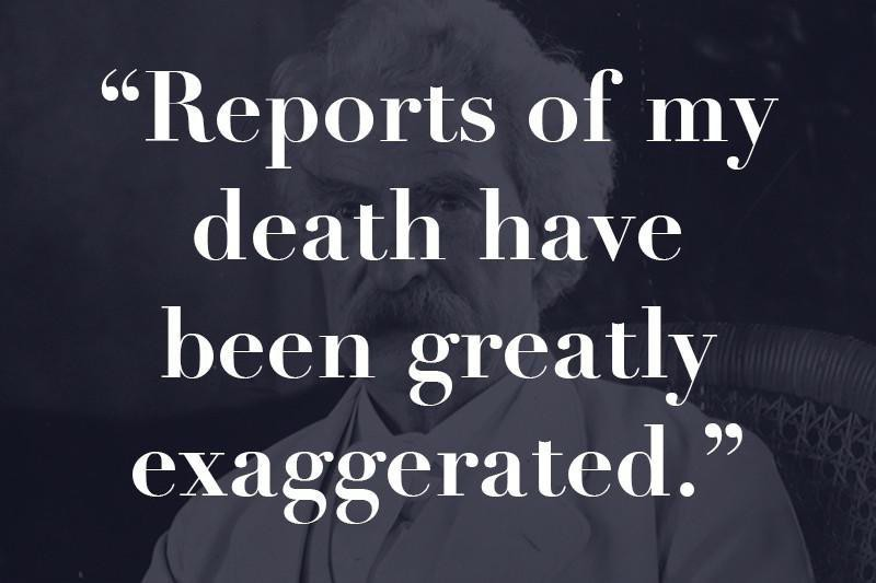 Exaggerated reports