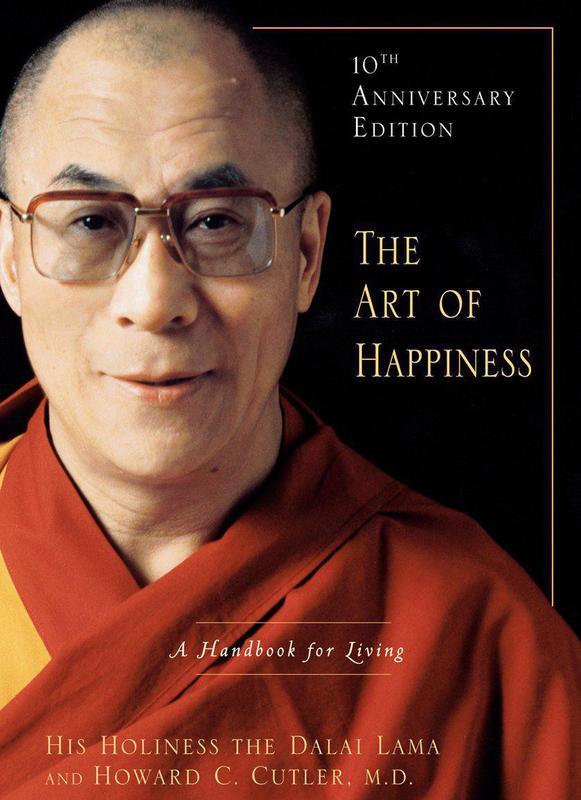 """The Art of Happiness"" by Dalai Lama"