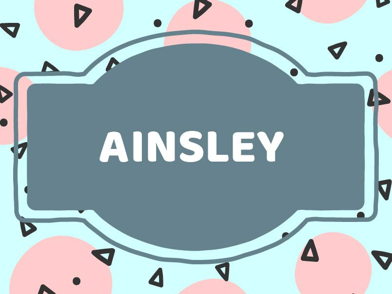 Ainsley baby name