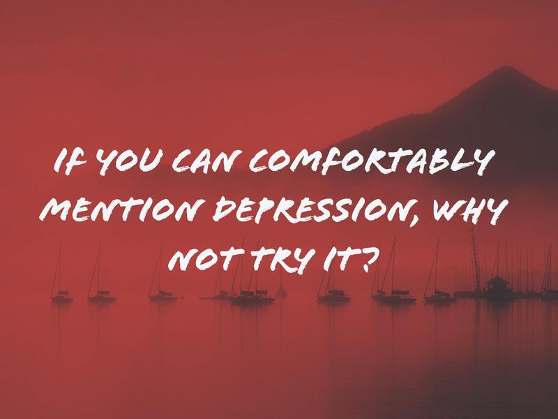 Mention depression