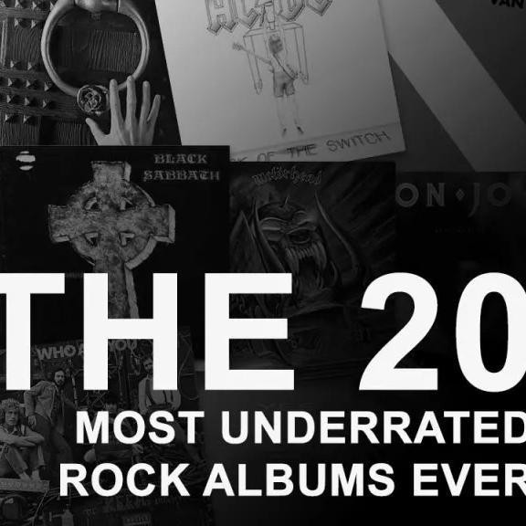 The 20 Most Underrated Rock Albums Ever