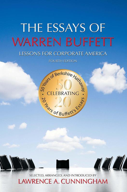 """""""The Essays of Warren Buffett"""" by Warren E. Buffett and Lawrence A. Cunningham"""