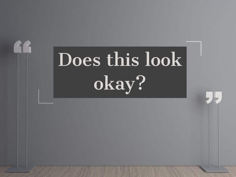 look okay