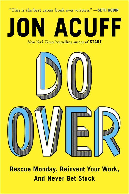 """""""Do Over"""" by Jon Acuff"""