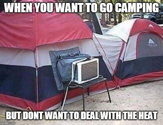 Air conditioner in a tent meme