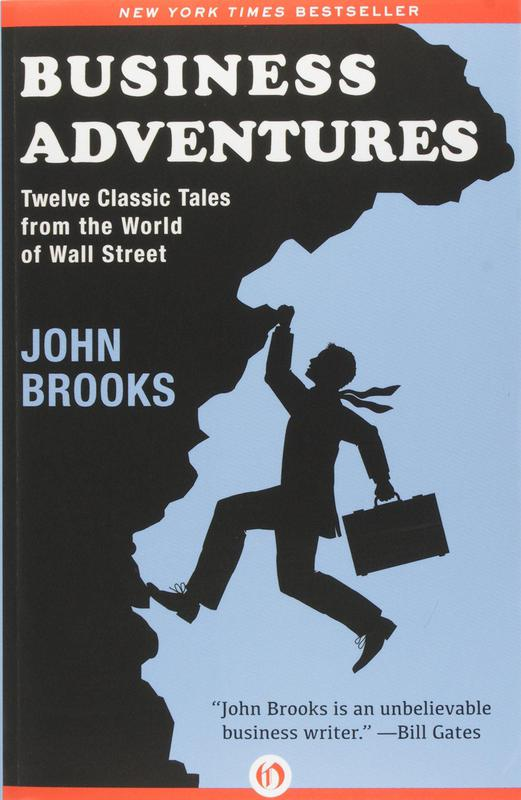"""Business Adventures"" by John Brooks"