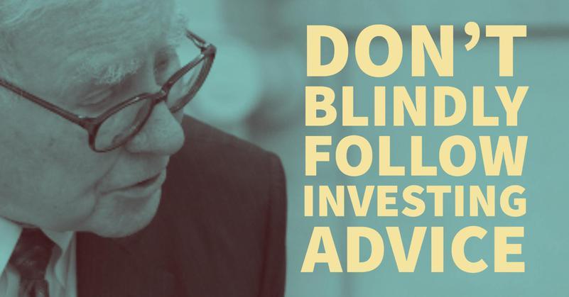 Warren Buffett: Don't Blindly Follow Investing Advice