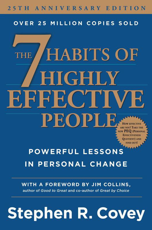 """""""The 7 Habits of Highly Effective People"""" by Stephen R. Covey"""