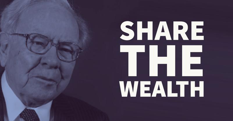 Warren Buffett: Share the Wealth
