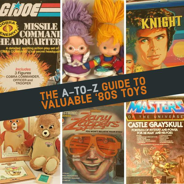 The A-to-Z Guide to Valuable '80s Toys