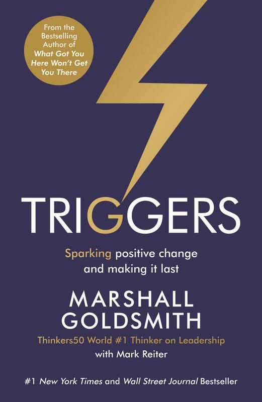 """""""Triggers"""" by Marshall Goldsmith and Mark Reiter"""